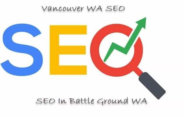 SEO Battle Ground WA from the Vancouver WA SEO Company